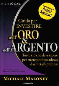 guida per investire in oro e argento